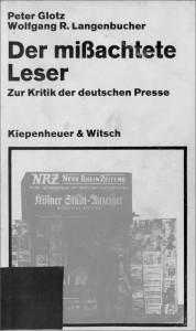 Der mißachtete Leser von Peter Glotz und Wolfgang R. Langenbucher (Quelle: Glotz/Langenbucher 1969)